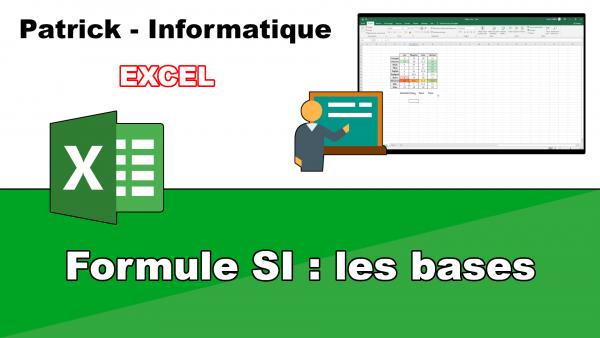 Excel 2019 - La formule SI - Les bases