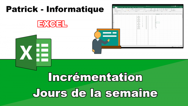 Excel 2019 - Incrémentation jours de la semaine