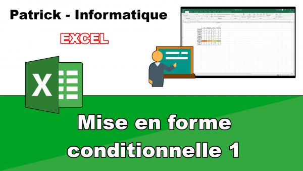 Excel 2019 - Mise en forme conditionnelle