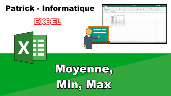 Excel 2019 - Moyenne, Min, Max