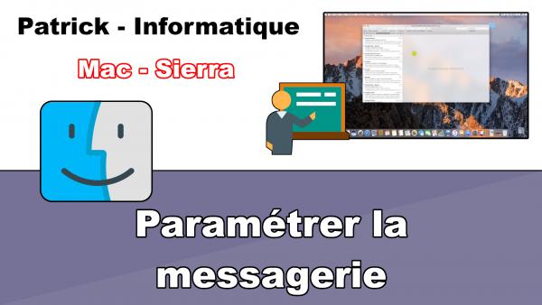 Mac Sierra - Paramétrer la messagerie
