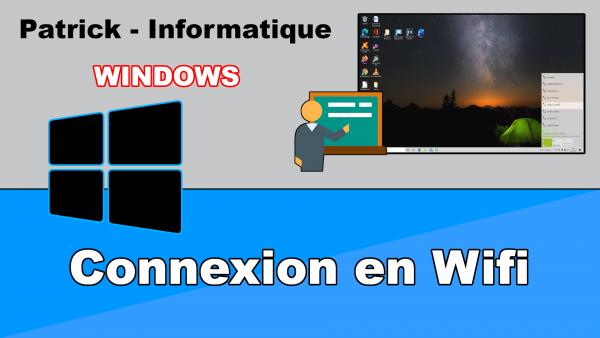 Windows 10 - Connecter un ordinateur en Wifi