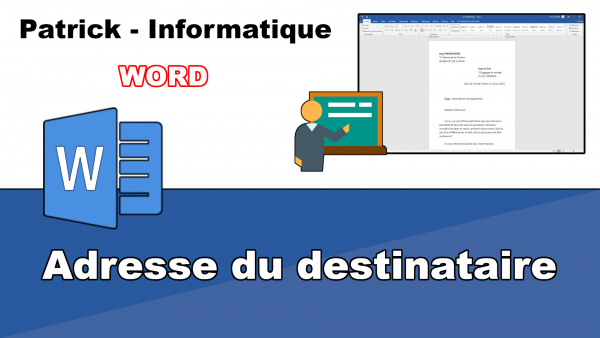 Word 2019 - Adresse du destinataire